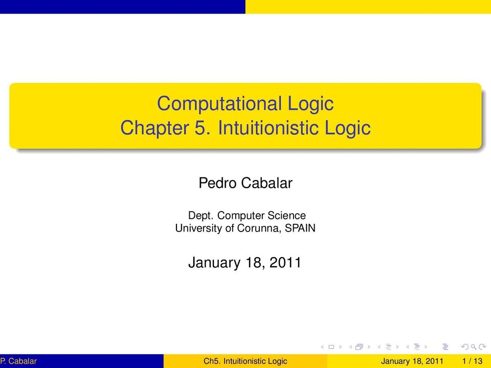Computer Science University of Corunna, SPAIN January 18, 2011