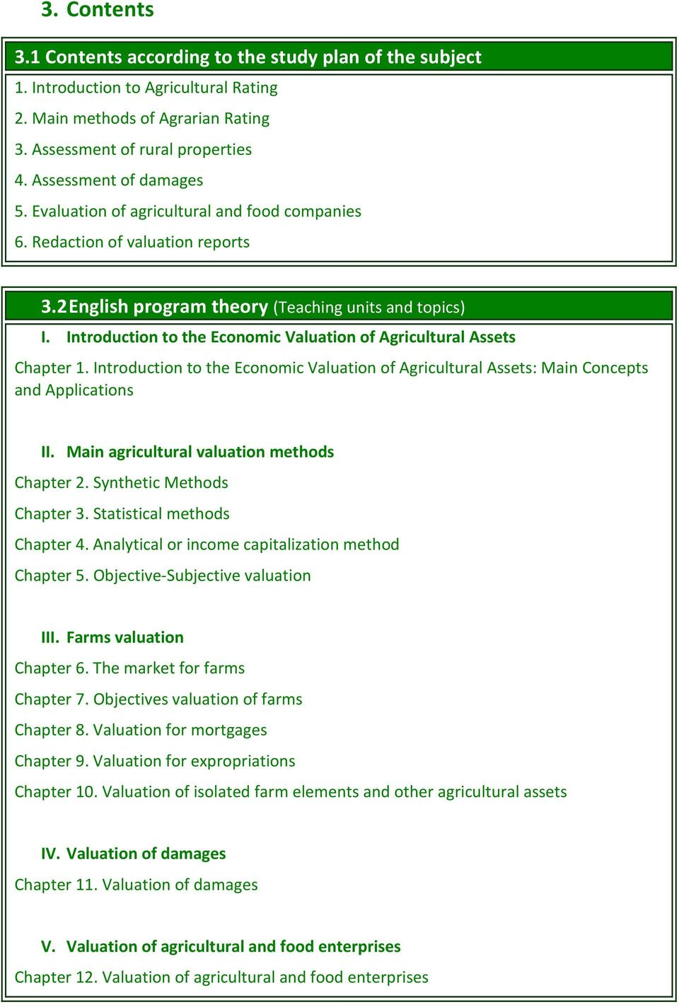 Introduction to the Economic Valuation of Agricultural Assets Chapter 1. Introduction to the Economic Valuation of Agricultural Assets: Main Concepts and Applications II.