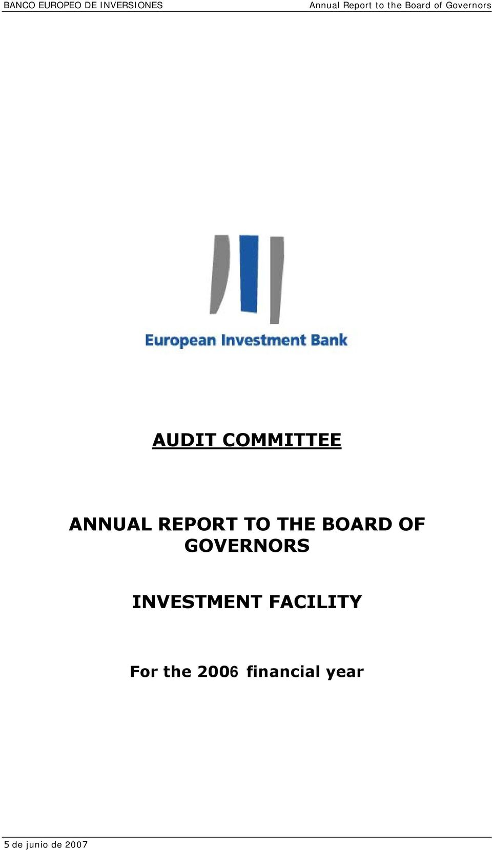 REPORT TO THE BOARD OF GOVERNORS INVESTMENT
