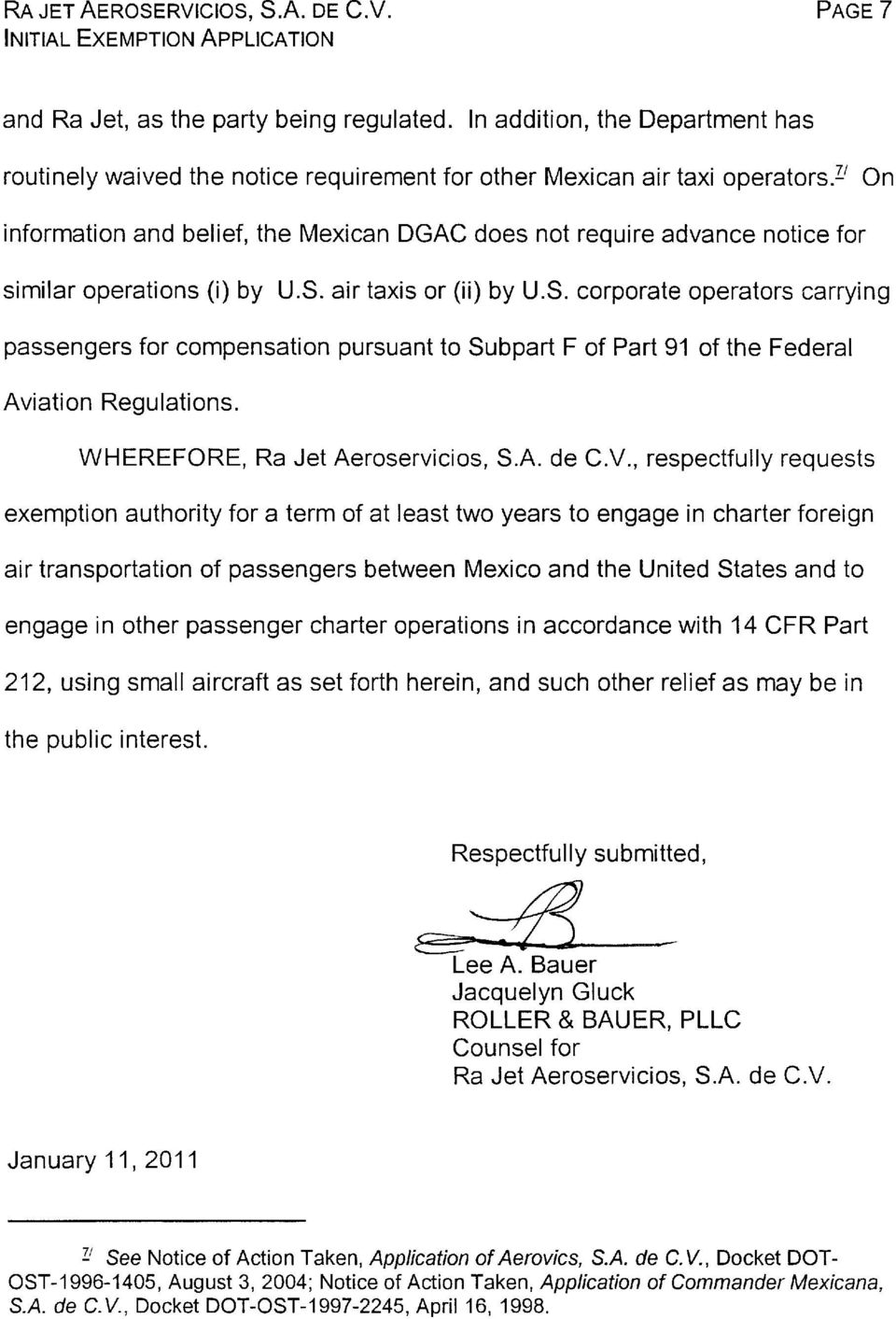 i' On information and belief, the Mexican DGAC does not require advance notice for similar operations (i) by U.S.