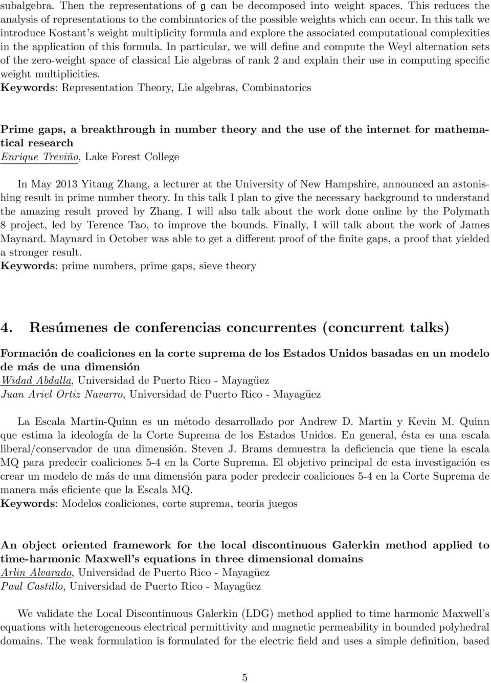 In particular, we will define and compute the Weyl alternation sets of the zero-weight space of classical Lie algebras of rank 2 and explain their use in computing specific weight multiplicities.