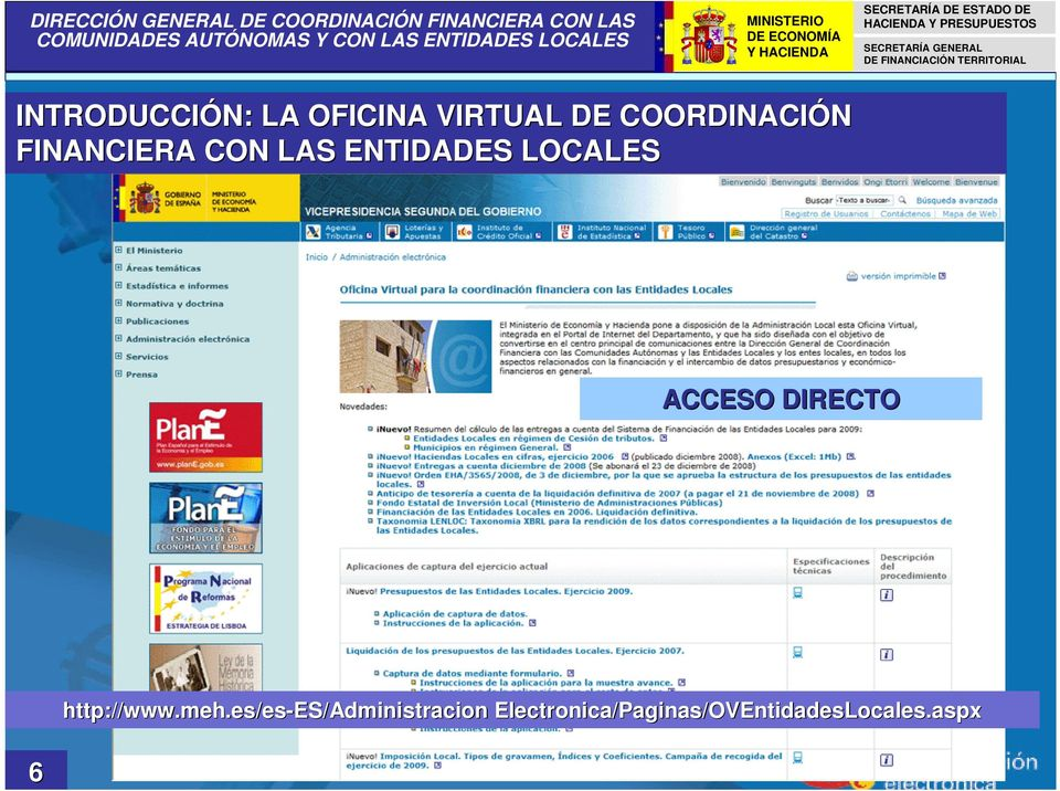 LOCALES ACCESO DIRECTO 6 http://www.meh.
