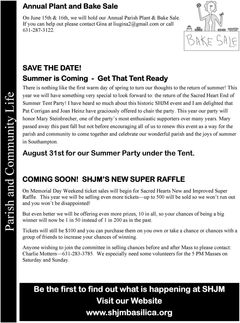 This year we will have something very special to look forward to: the return of the Sacred Heart End of Summer Tent Party!
