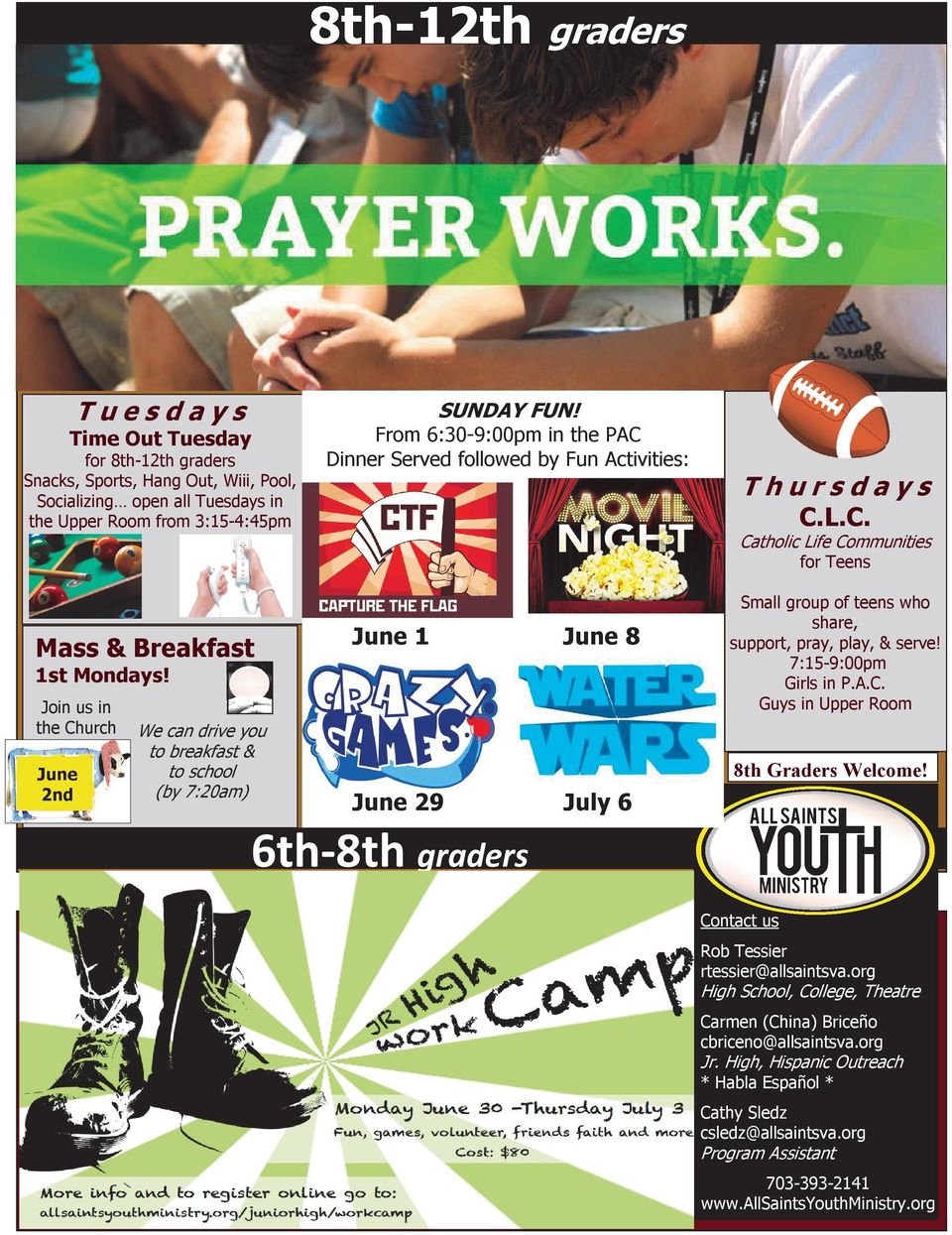 3:15-4:45pm Thursdays C.L.C. Catholic Life Communities for Teens Mass & Breakfast June 1 June 8 1st Mondays!