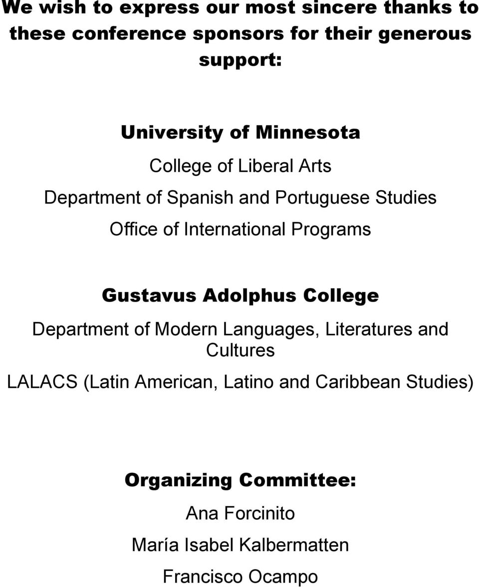 Programs Gustavus Adolphus College Department of Modern Languages, Literatures and Cultures LALACS (Latin