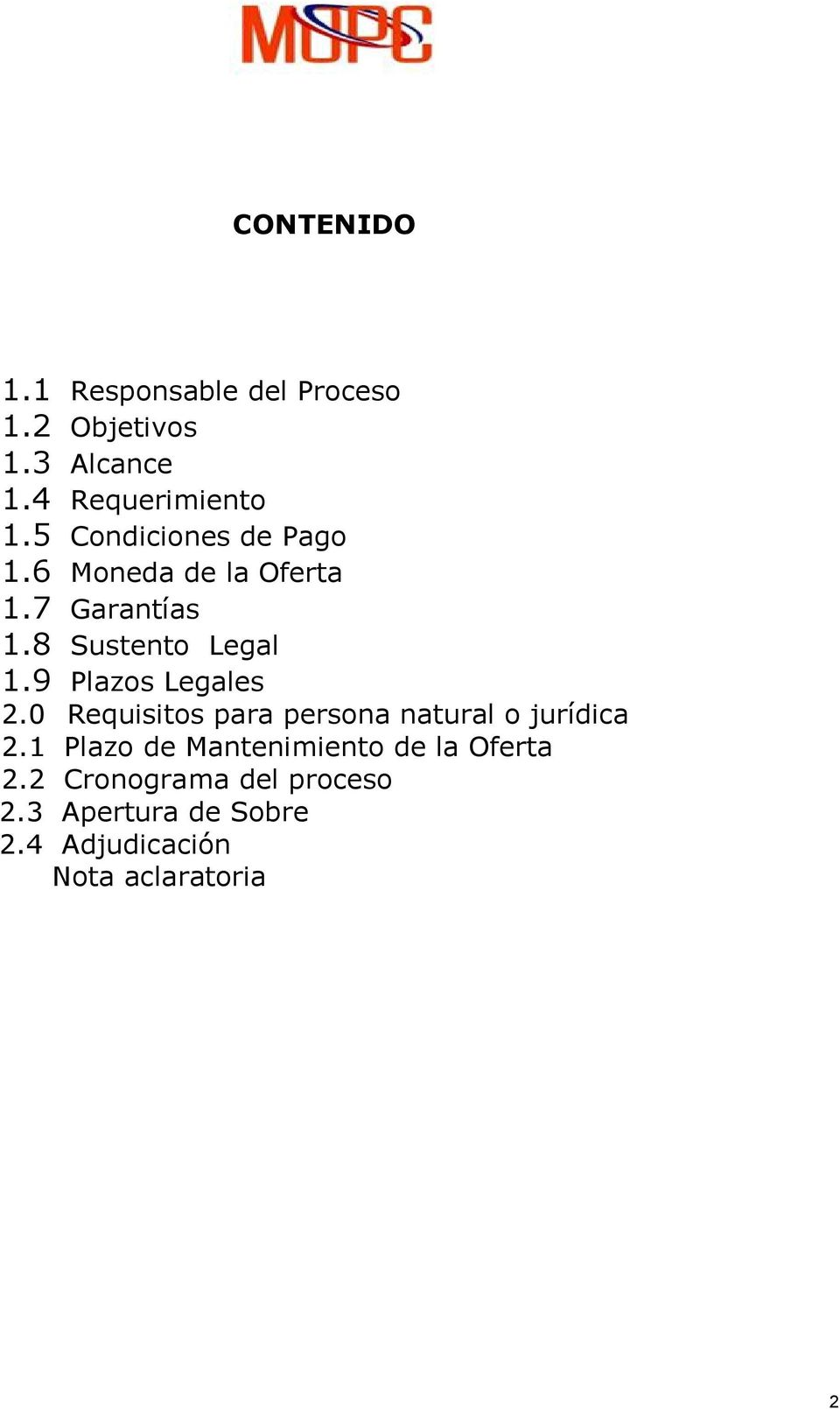 9 Plazos Legales 2.0 Requisitos para persona natural o jurídica 2.