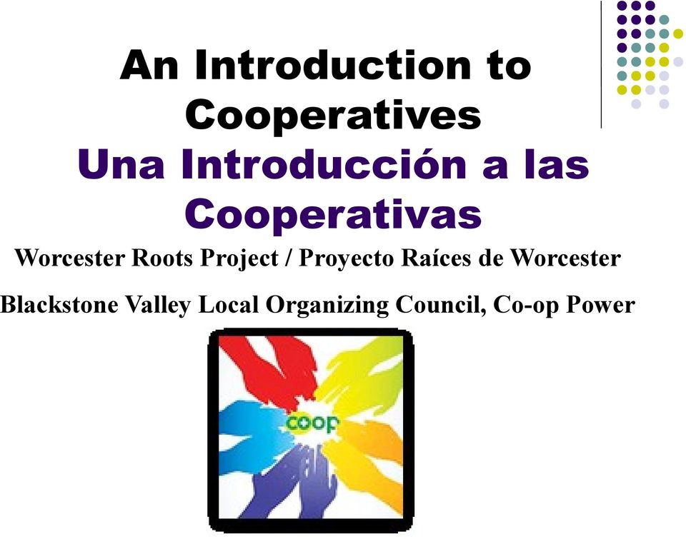 Roots Project / Proyecto Raíces de Worcester