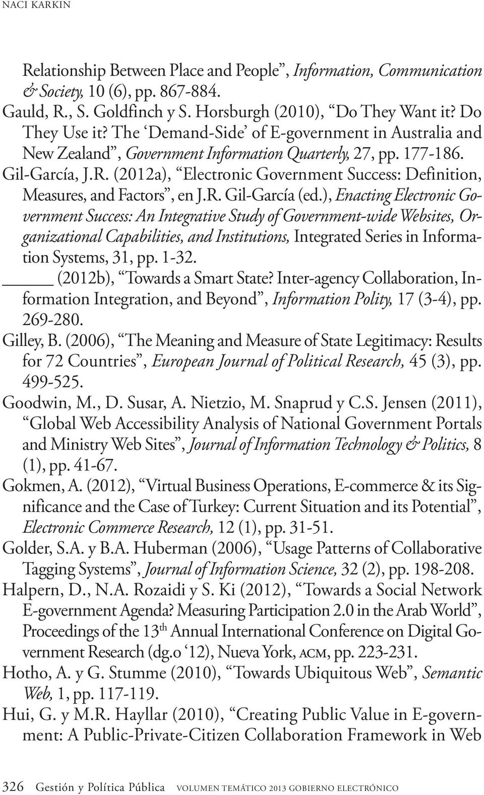 (2012a), Electronic Government Success: Definition, Measures, and Factors, en J.R. Gil-García (ed.