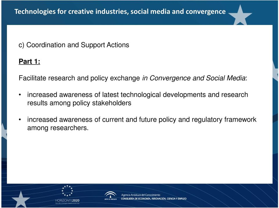 technological developments and research results among policy stakeholders