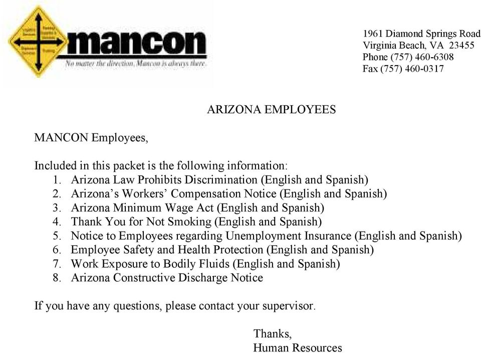 Thank You for Not Smoking (English and Spanish) 5. Notice to Employees regarding Unemployment Insurance (English and Spanish) 6.