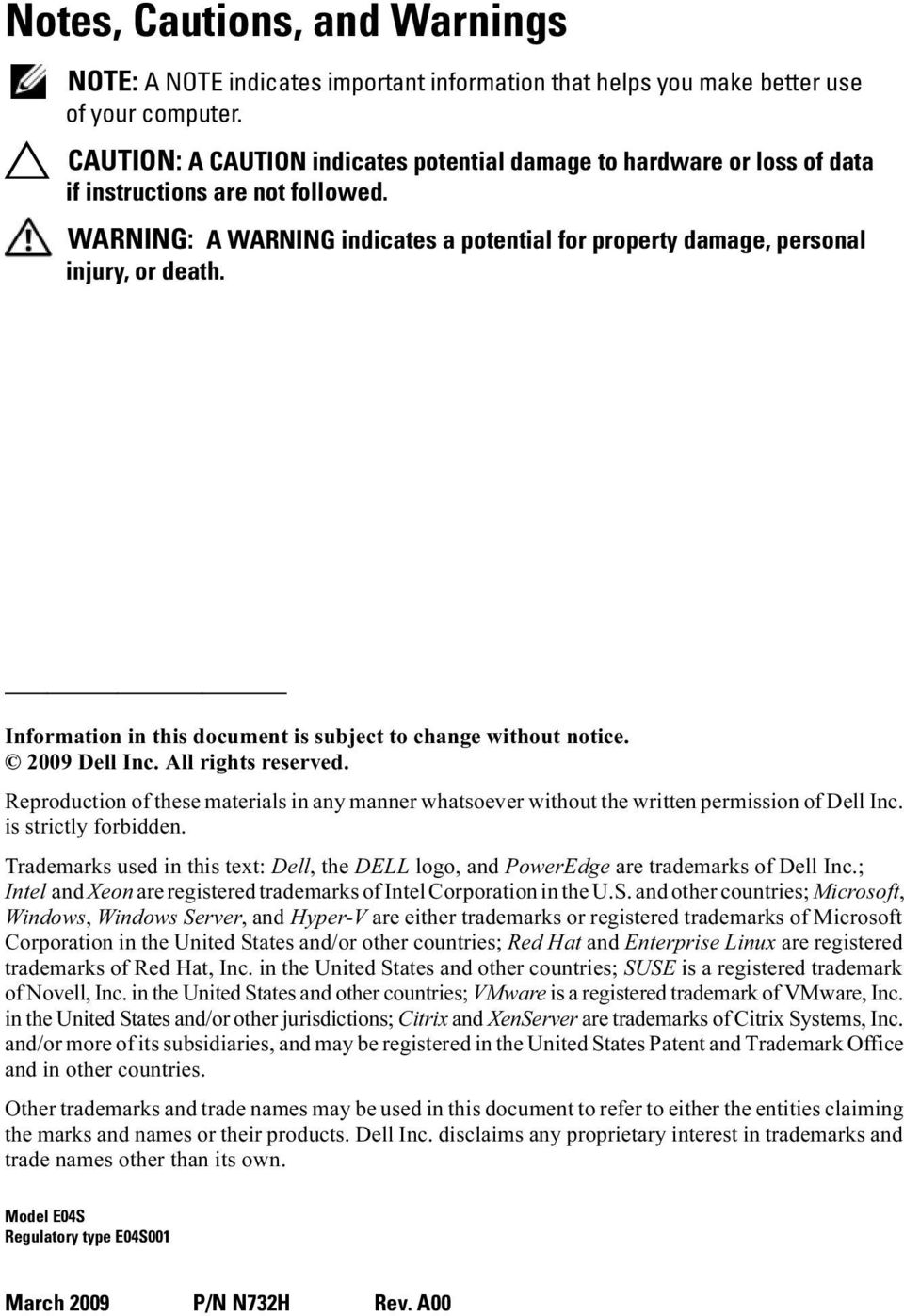 Information in this document is subject to change without notice. 2009 Dell Inc. All rights reserved.