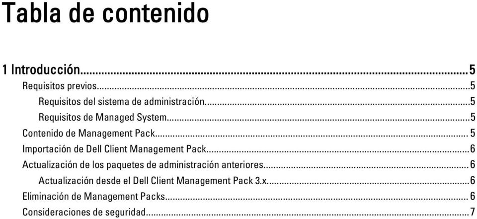 .. 5 Importación de Dell Client Management Pack.