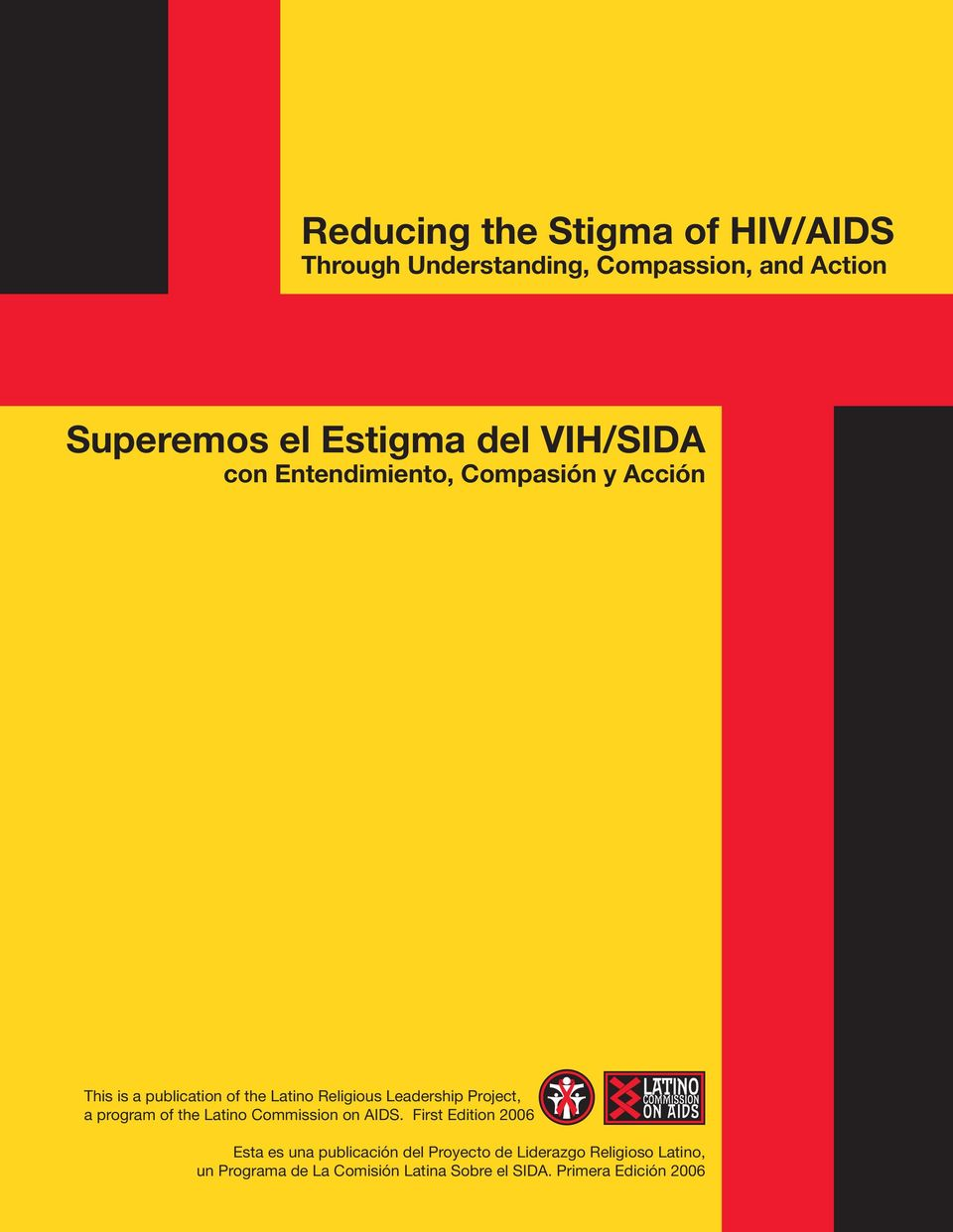 Project, a program of the Latino Commission on AIDS.