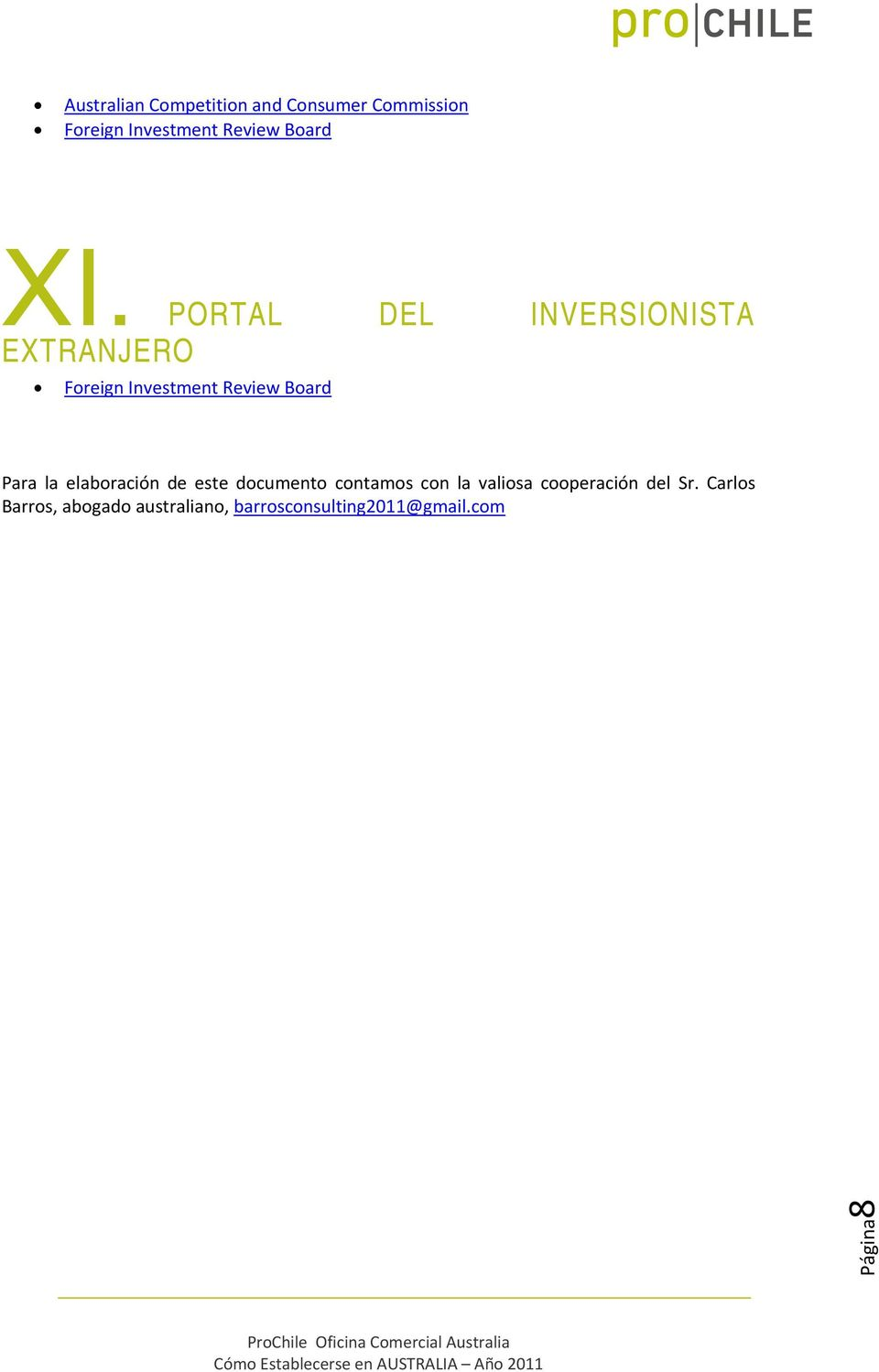 PORTAL DEL INVERSIONISTA EXTRANJERO Foreign Investment Review Board Para la