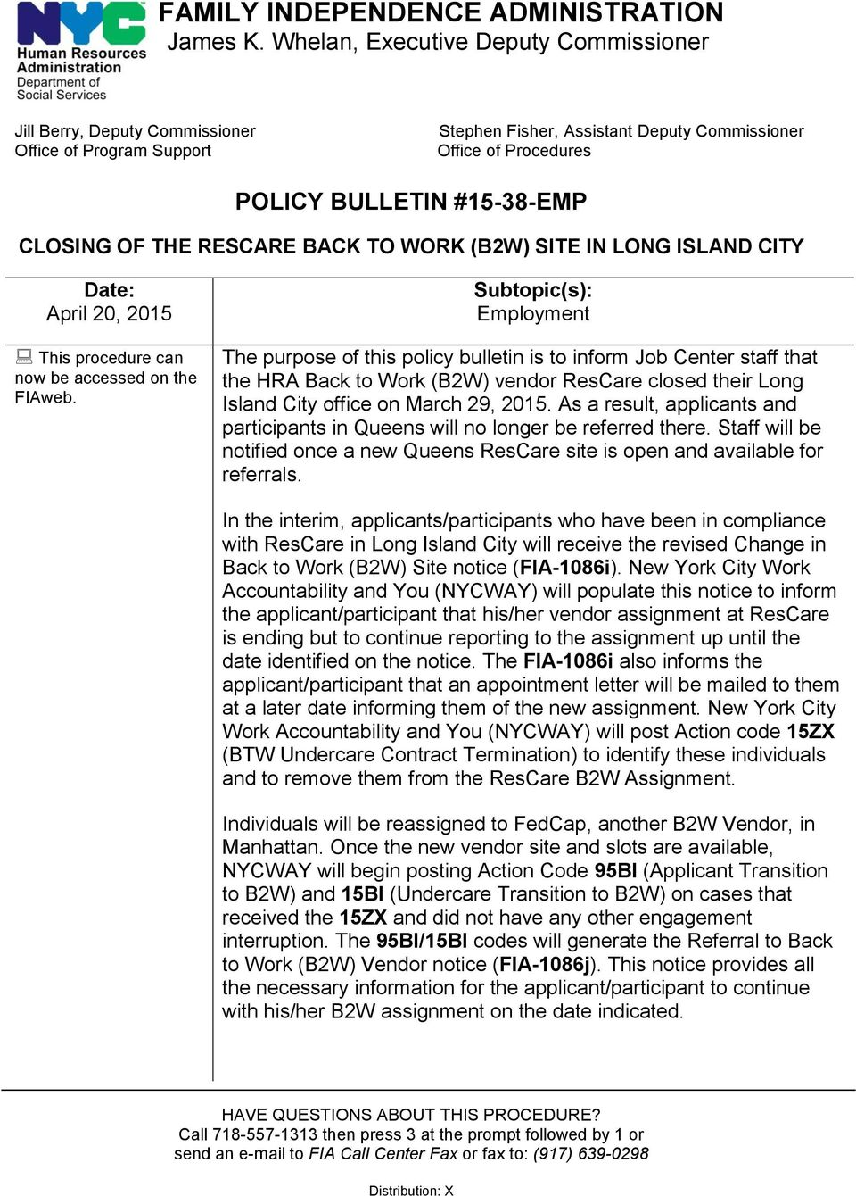 OF THE RESCARE BACK TO WORK (B2W) SITE IN LONG ISLAND CITY Date: April 20, 2015 This procedure can now be accessed on the FIAweb.