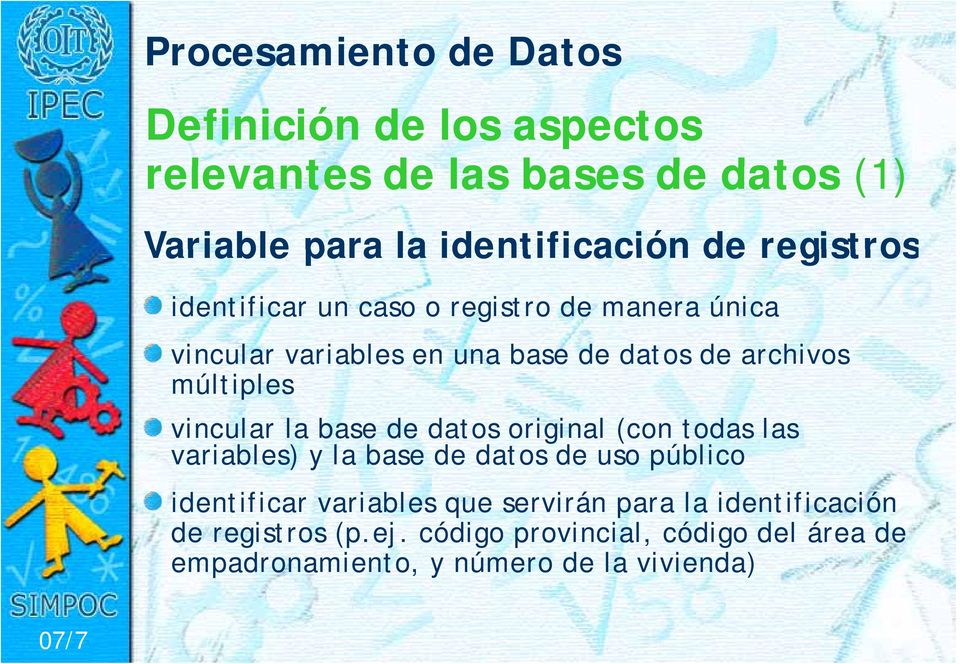 la base de datos original (con todas las variables) y la base de datos de uso público identificar variables que