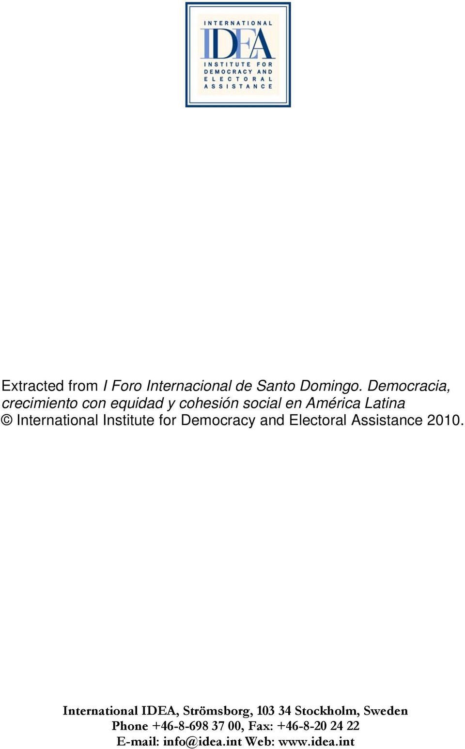 International Institute for Democracy and Electoral Assistance 2010.