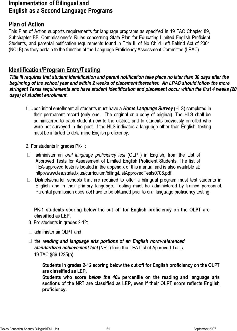 pertain to the function of the Language Proficiency Assessment Committee (LPAC).