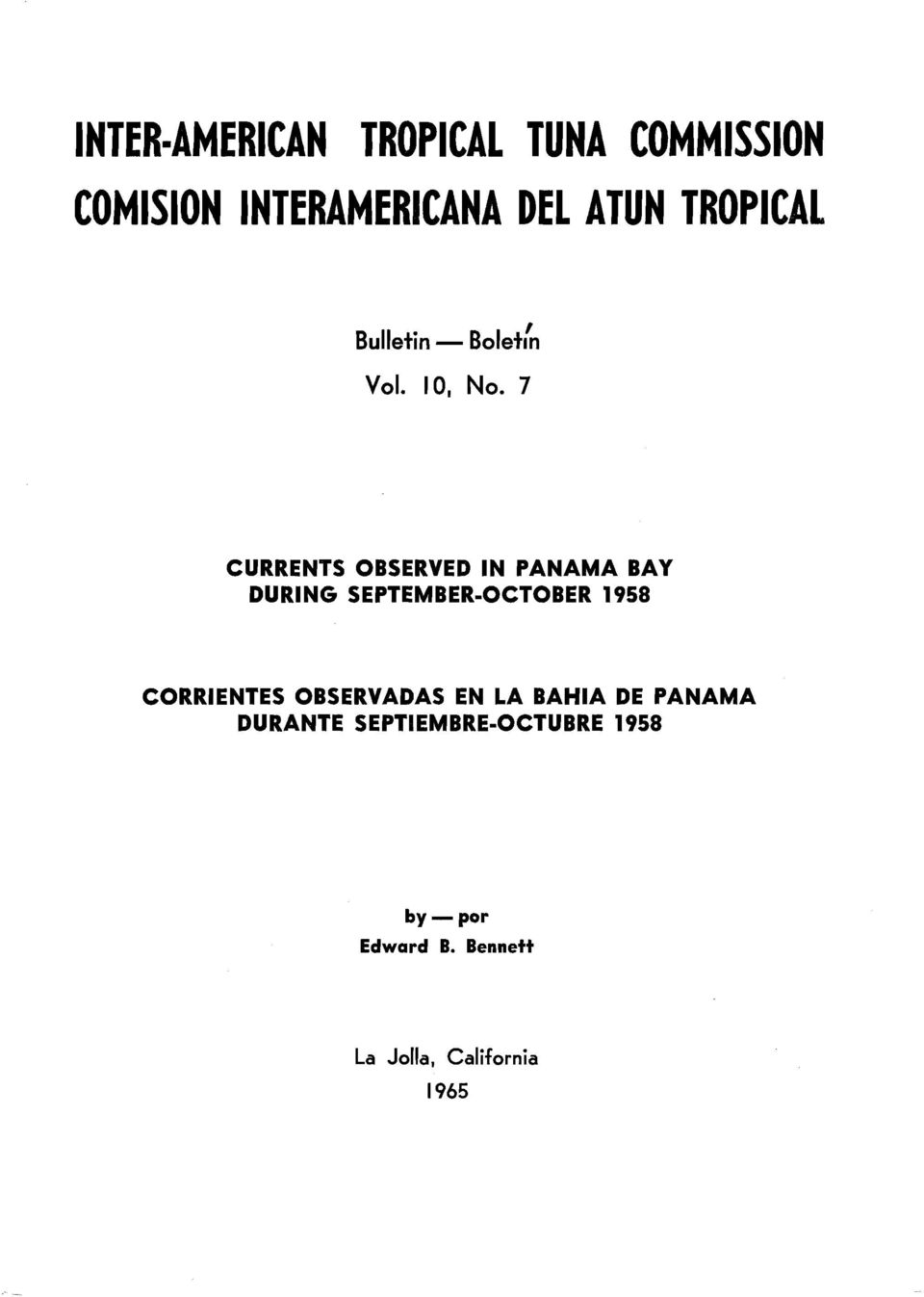 7 CURRENTS OBSERVED IN PANAMA BAY DURING SEPTEMBER-OCTOBER 1958 CORRIENTES