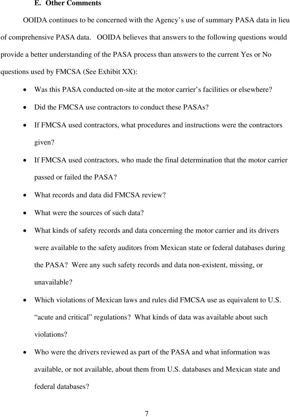 this PASA conducted on-site at the motor carrier s facilities or elsewhere? Did the FMCSA use contractors to conduct these PASAs?