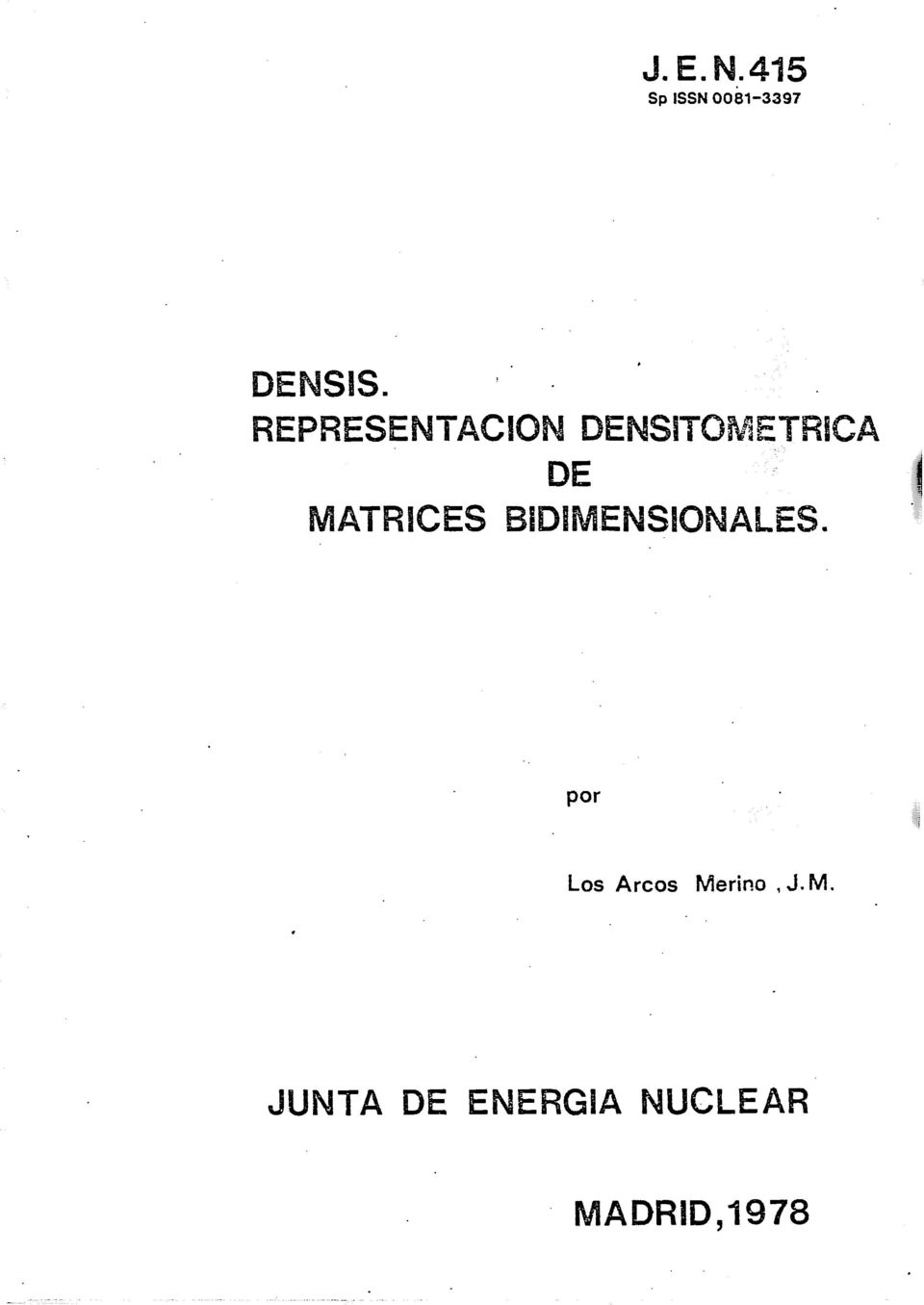 DENSITGWIETRtCA DE MATRICES