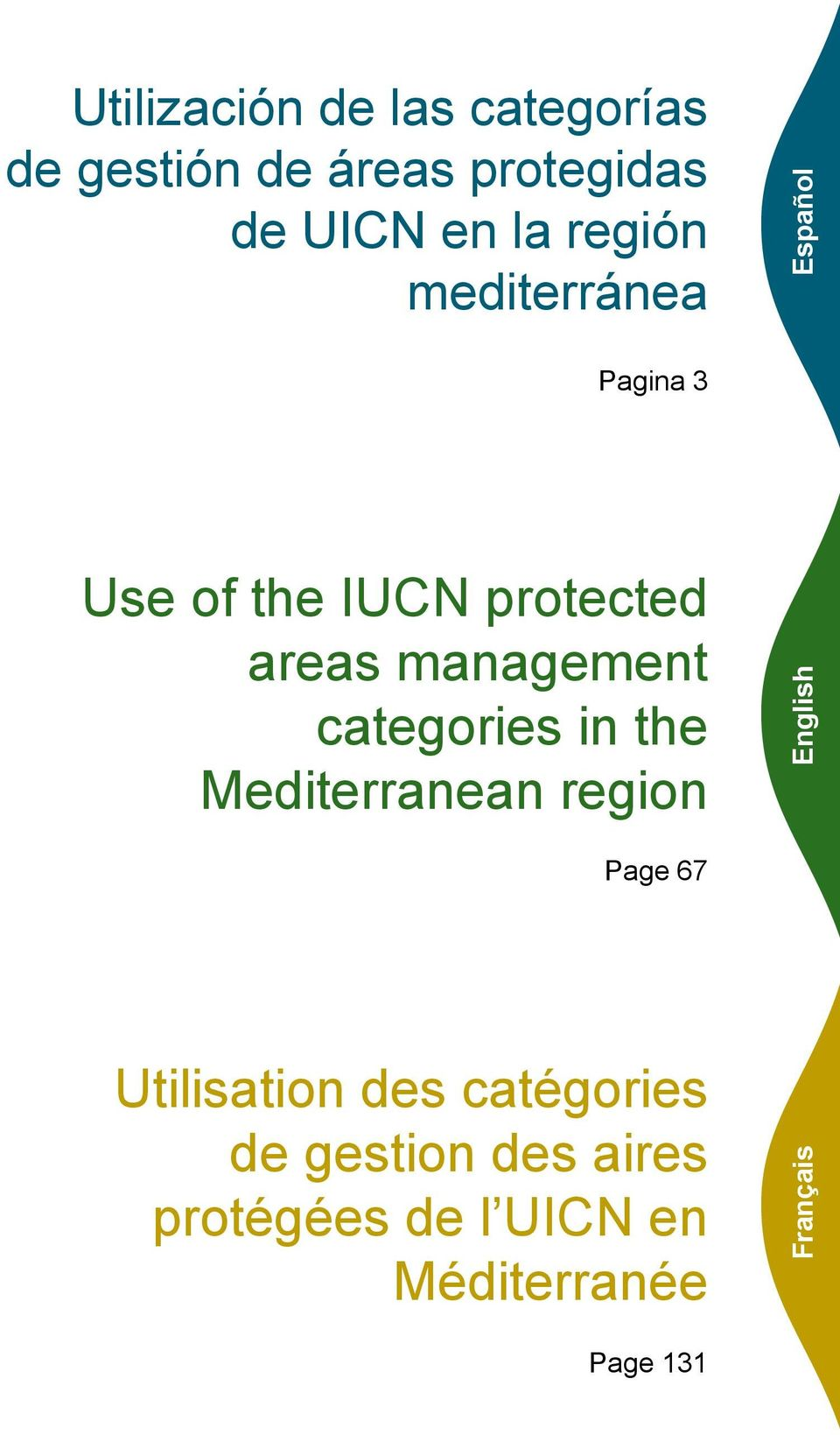 management categories in the Mediterranean region English Page 67 Utilisation