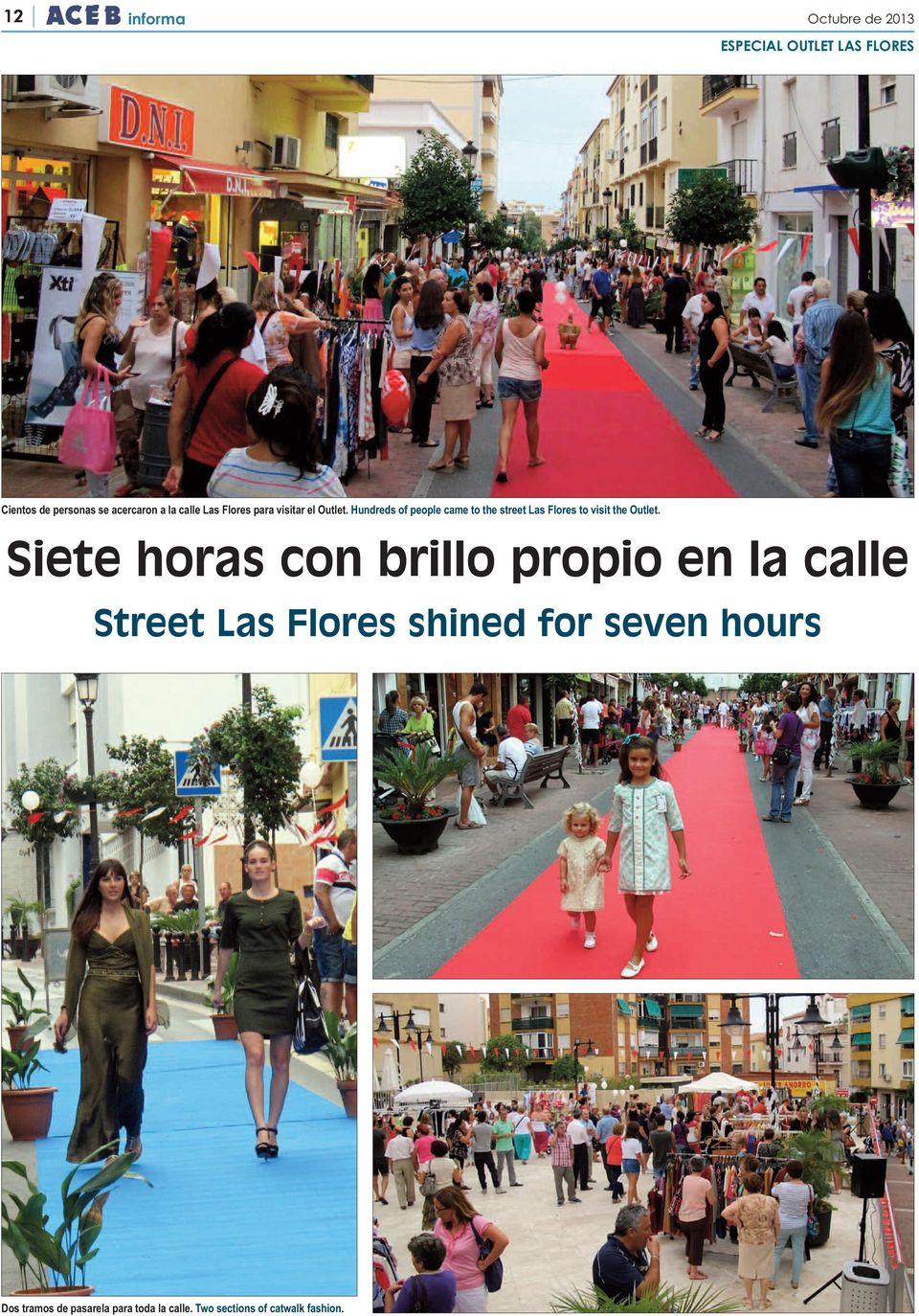 Hundreds of people came to the street Las Flores to visit the Outlet.