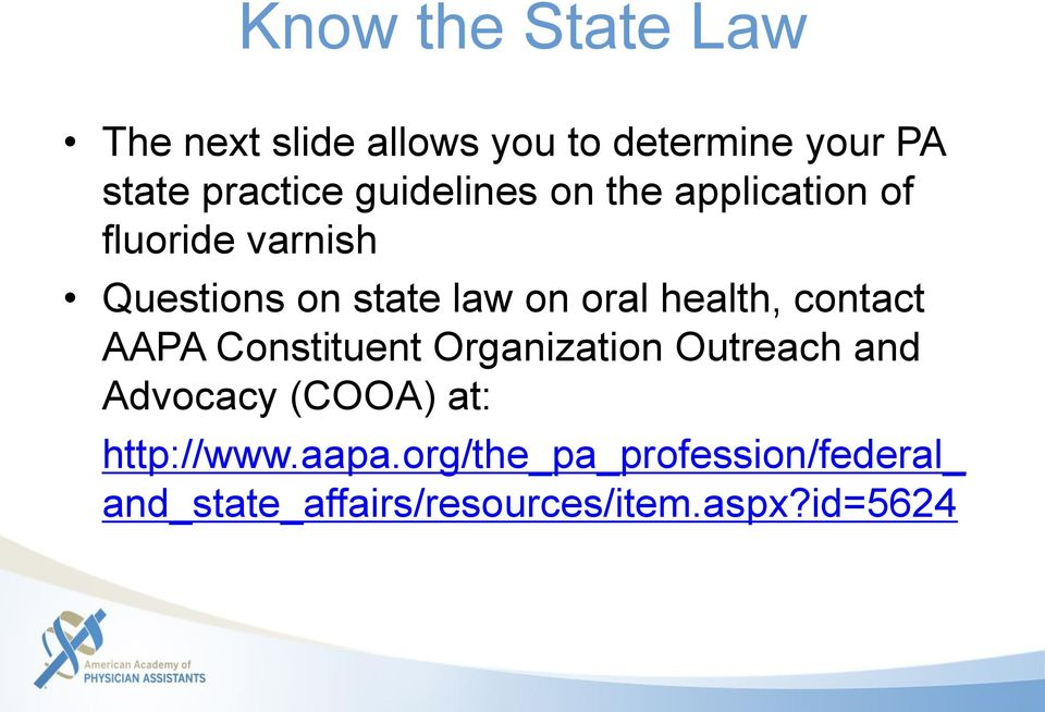 health, contact AAPA Constituent Organization Outreach and Advocacy (COOA) at:
