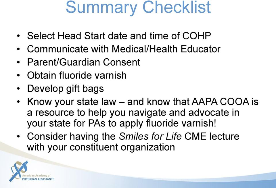 and know that AAPA COOA is a resource to help you navigate and advocate in your state for PAs to