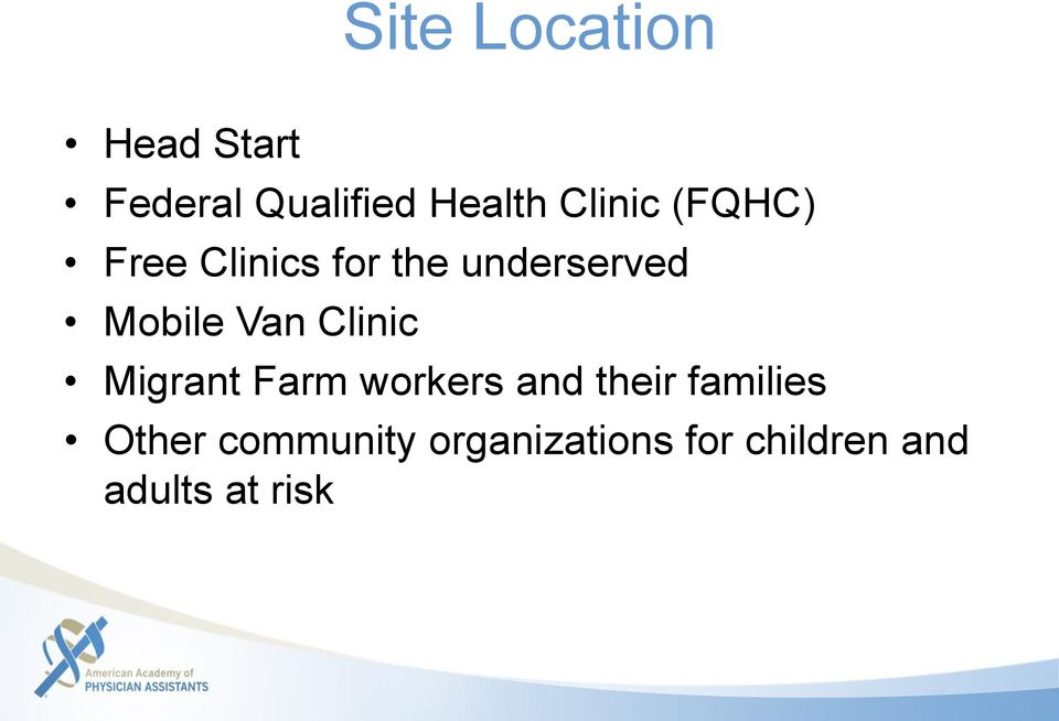 Van Clinic Migrant Farm workers and their families