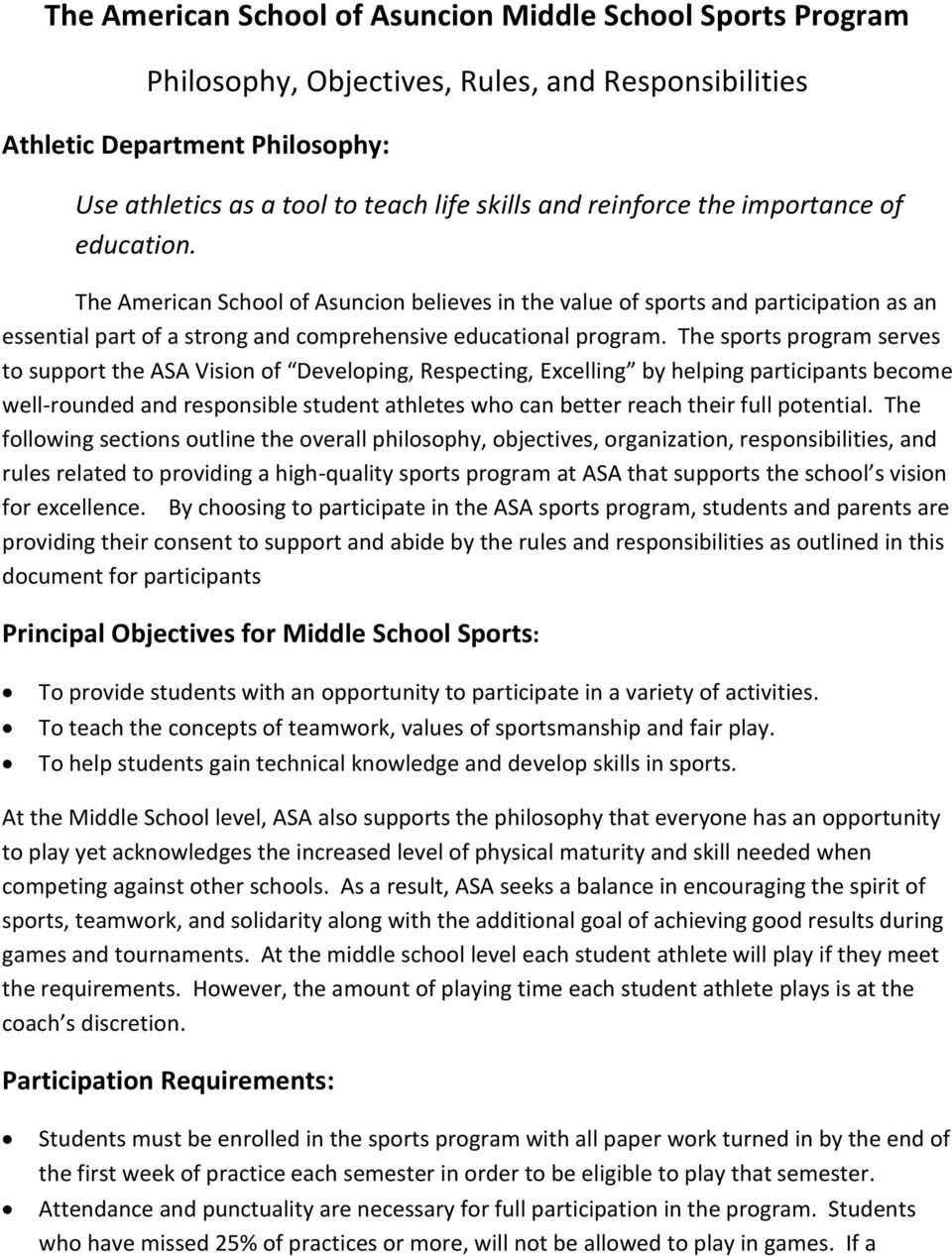 The sports program serves to support the ASA Vision of Developing, Respecting, Excelling by helping participants become well-rounded and responsible student athletes who can better reach their full
