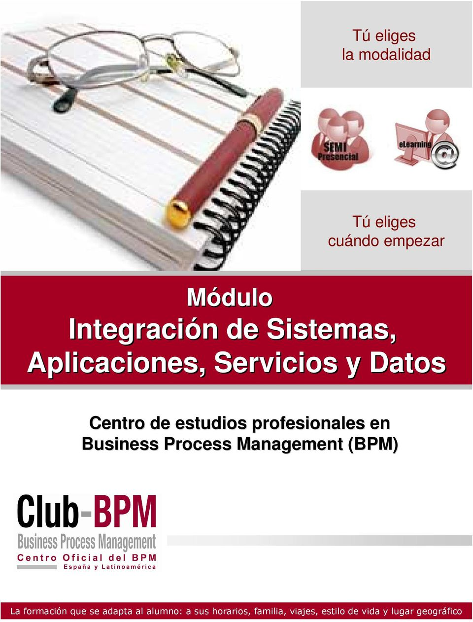 profesionales en Business Process Management (BPM) La formación que se