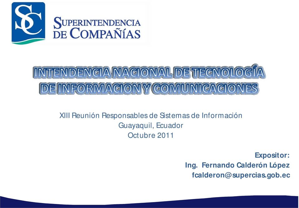 Octubre 2011 Expositor: Ing.