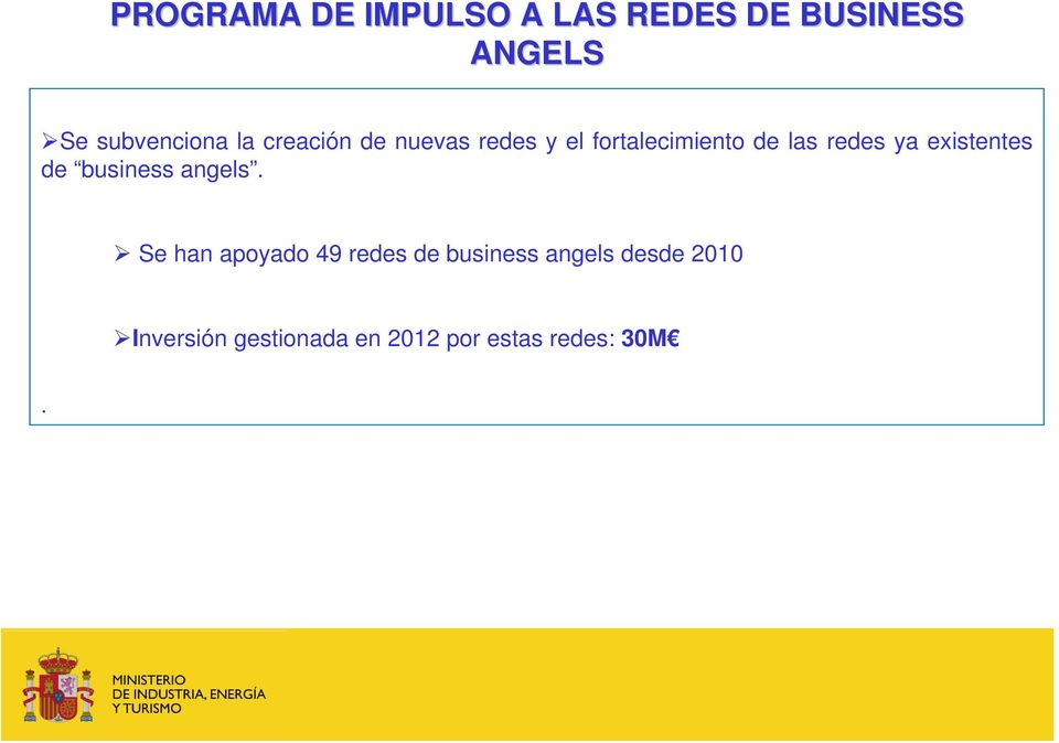 existentes de business angels.