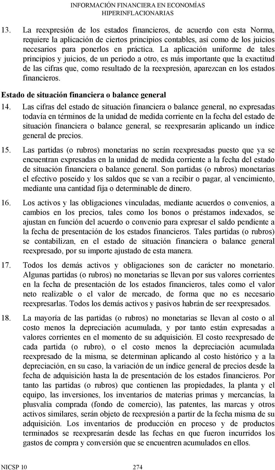 financieros. Estado de situación financiera o balance general 14.