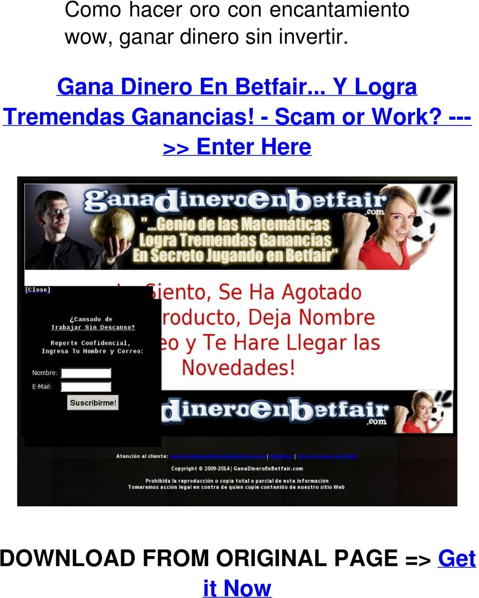 .. Y Logra Tremendas Ganancias! - Scam or Work?