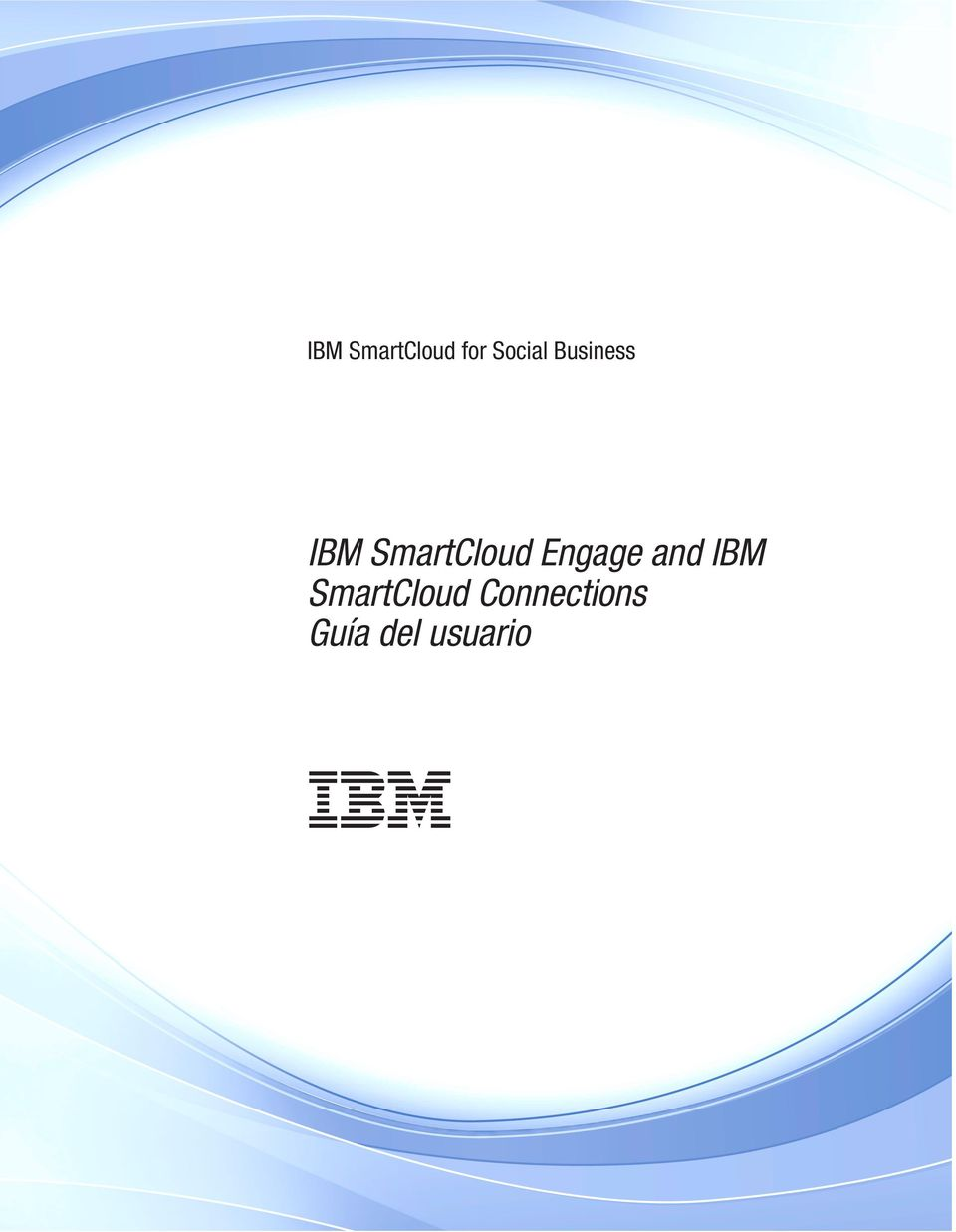 Engage and IBM SmartCloud