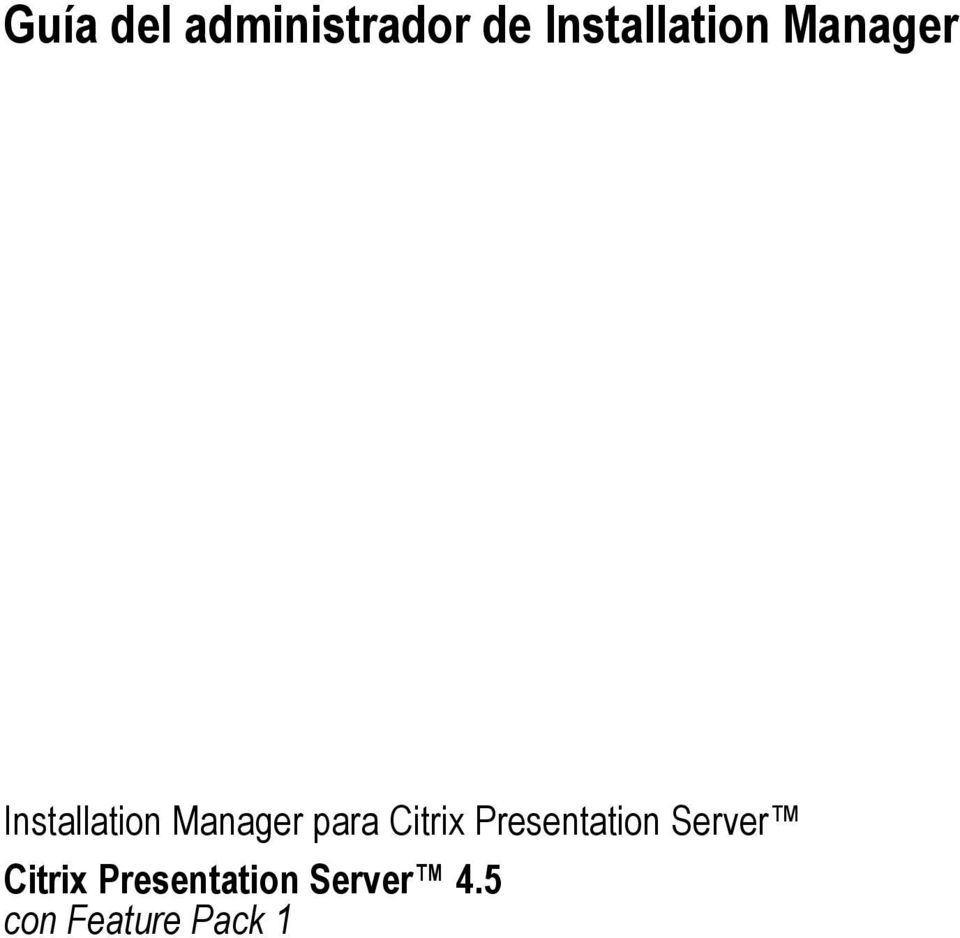 Manager para Citrix Presentation