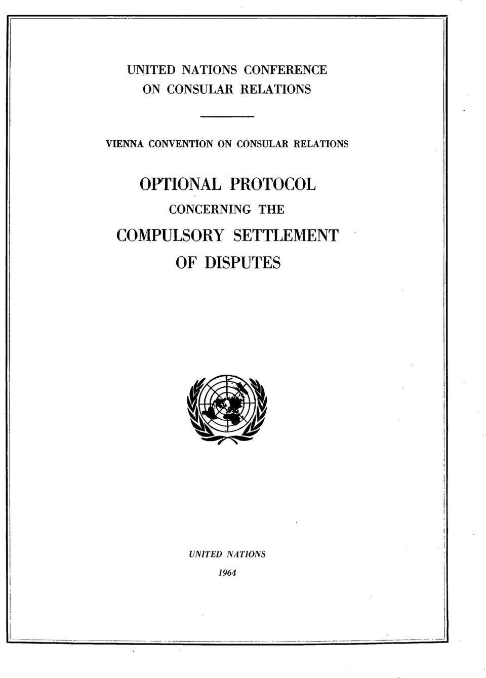 RELATIONS OPTIONAL PROTOCOL CONCERNING THE