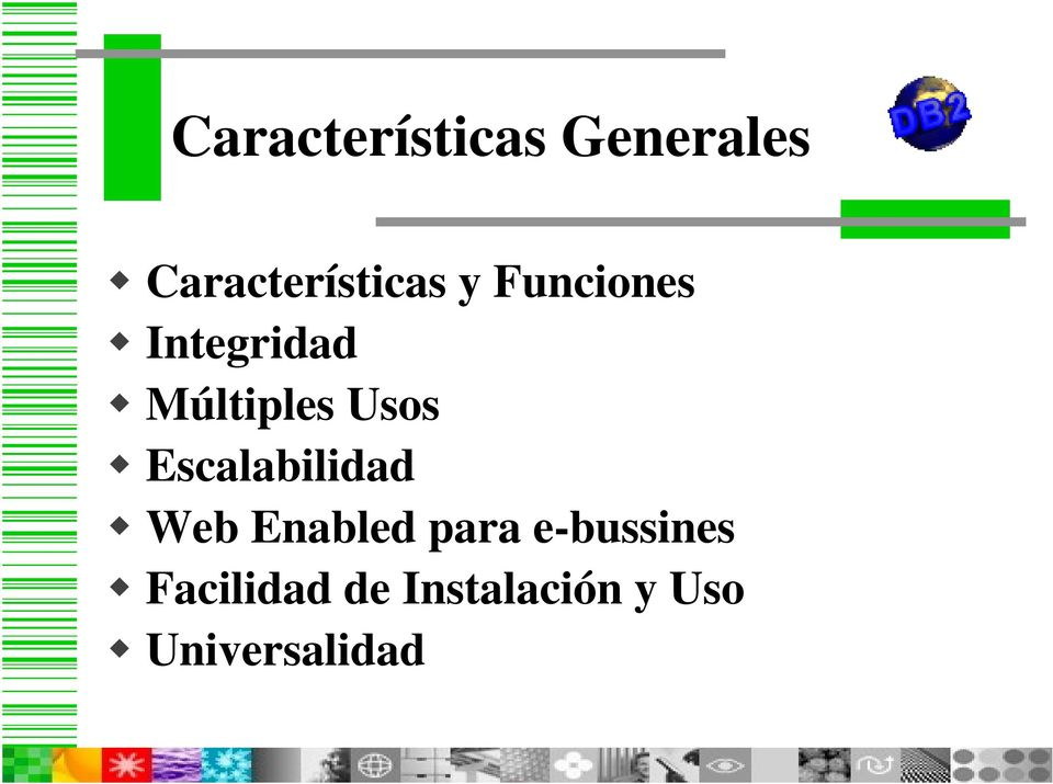 Web Enabled para e-bussines Facilidad de