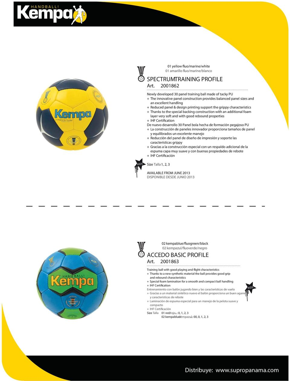 the grippy characteristics + Thanks to the special backing construction with an additional foam layer very soft and with good rebound properties De nuevo desarrollo 30 Panel bola hecha de formación