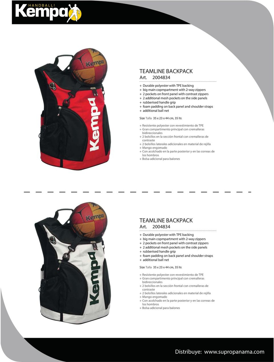 handle grip + foam padding on back panel and shoulder straps + additional ball net Size Talla 35 x 23 x 44 cm, 35 ltr.