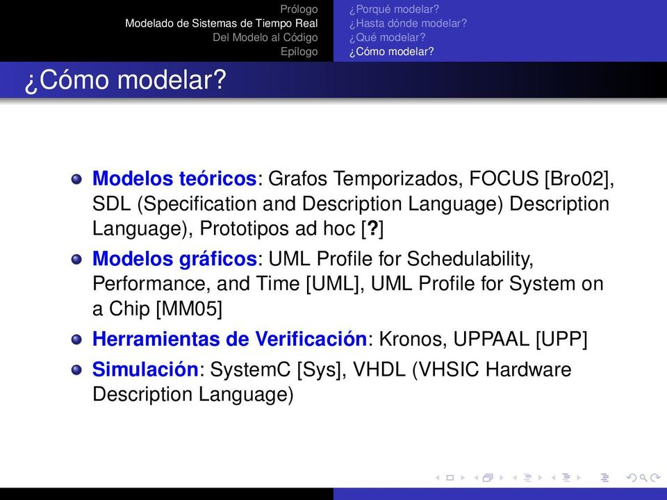 Description Language), Prototipos ad hoc [?