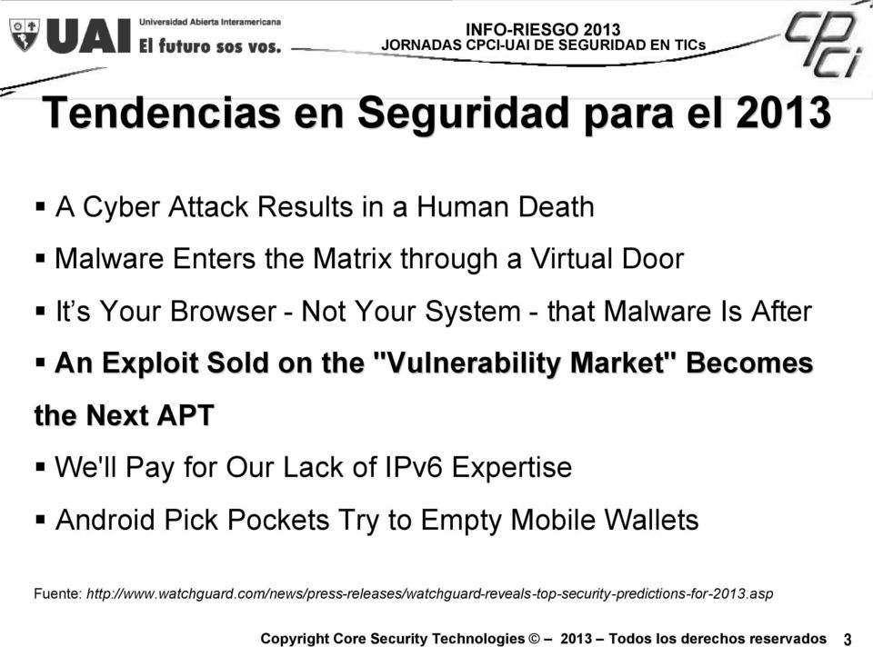 "Market"" Becomes the Next APT We'll Pay for Our Lack of IPv6 Expertise Android Pick Pockets Try to Empty Mobile"
