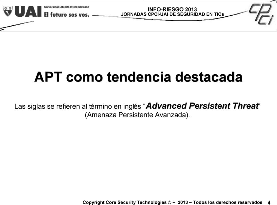Advanced Persistent Threat Advanced
