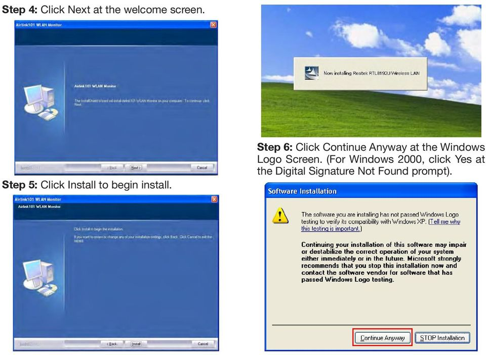 Step 6: Click Continue Anyway at the Windows Logo