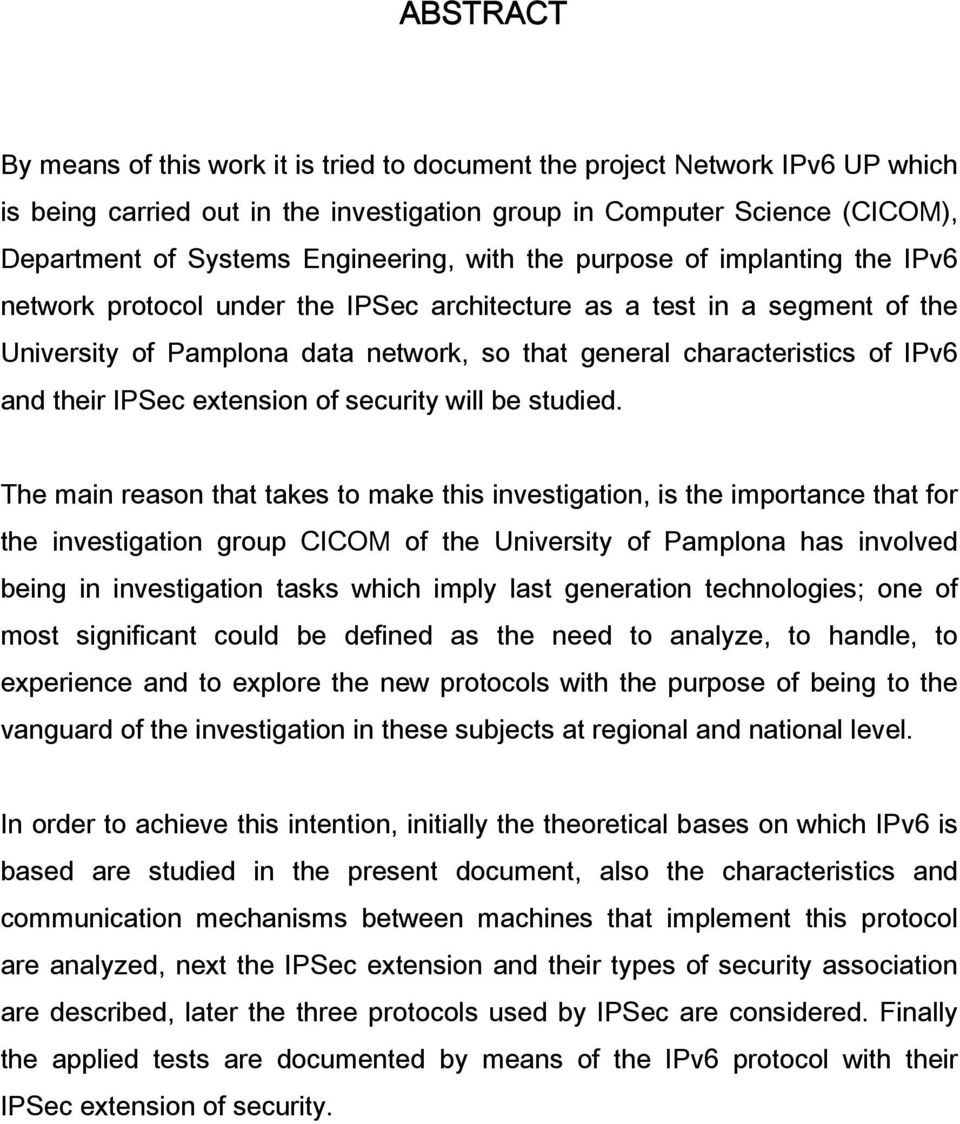 of IPv6 and their IPSec extension of security will be studied.