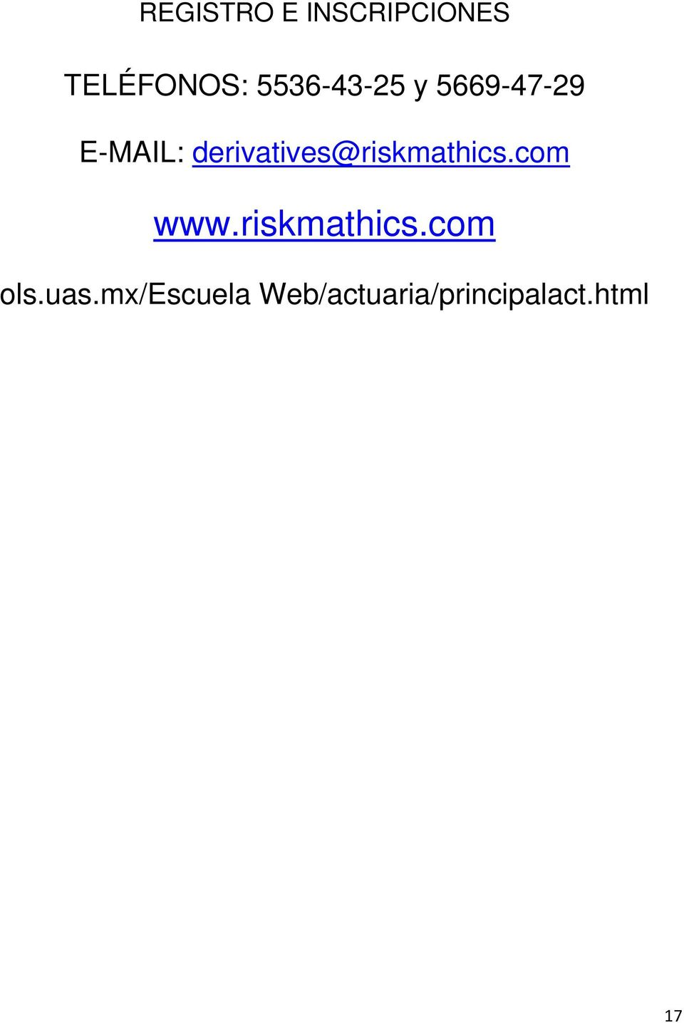 derivatives@riskmathics.com www.