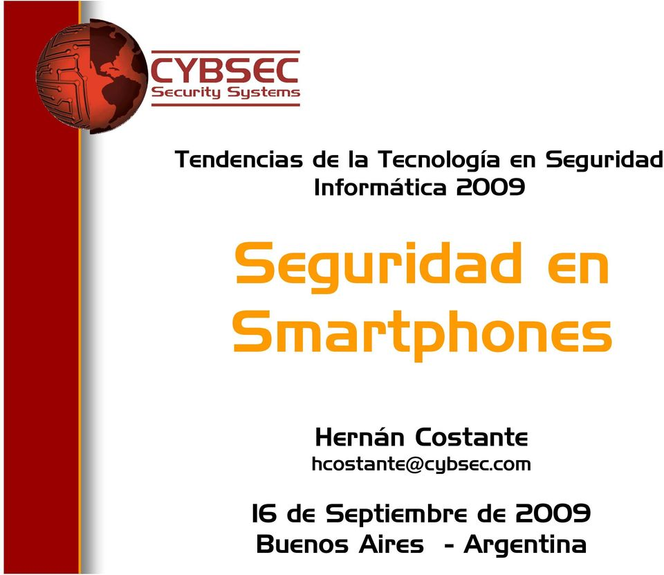 Hernán Costante hcostante@cybsec.