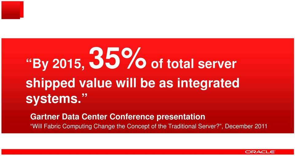 Gartner Data Center Conference presentation Will